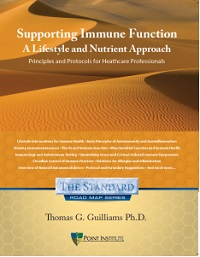 Supporting Immune Function: A Lifestyle and Nutrient Approach